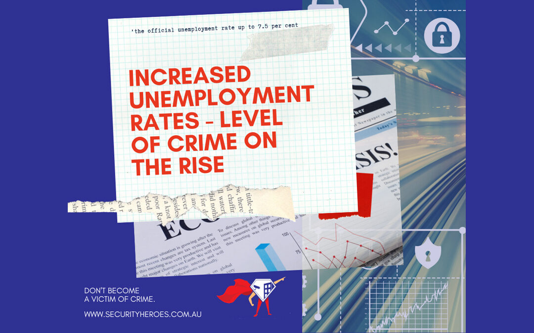 Increased Unemployment Rates: Crime On The Rise